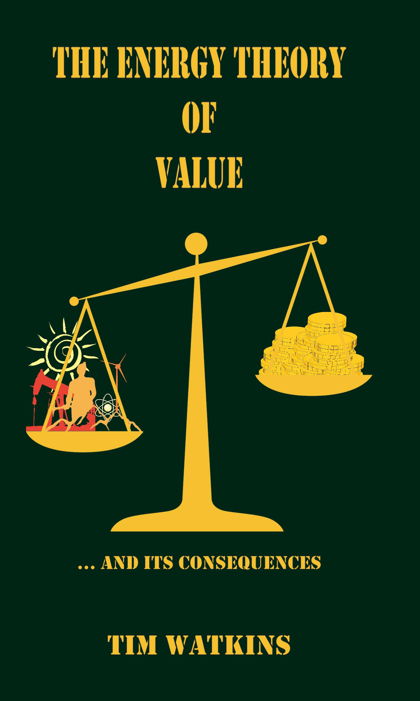 The Energy Theory Of Value